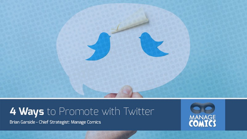 4 Ways to Use Twitter to Promote Your Comic Shop