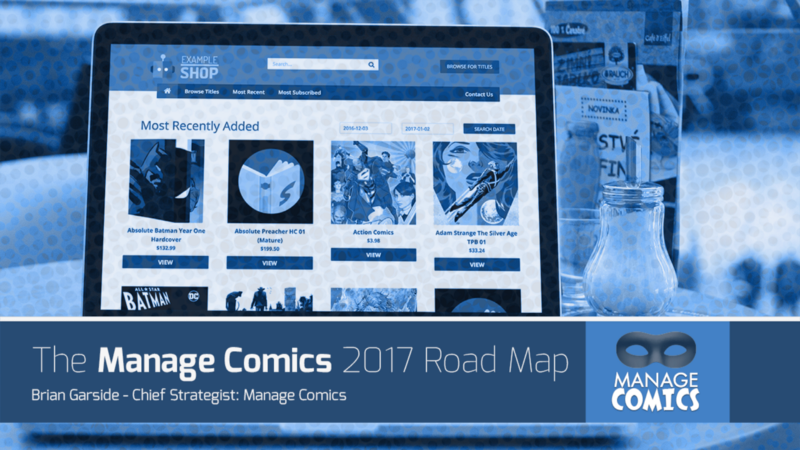 The Manage Comics 2017 Road Map