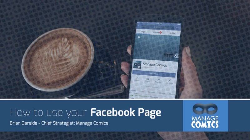 What To Do With The Facebook Page For Your Comic Book Shop