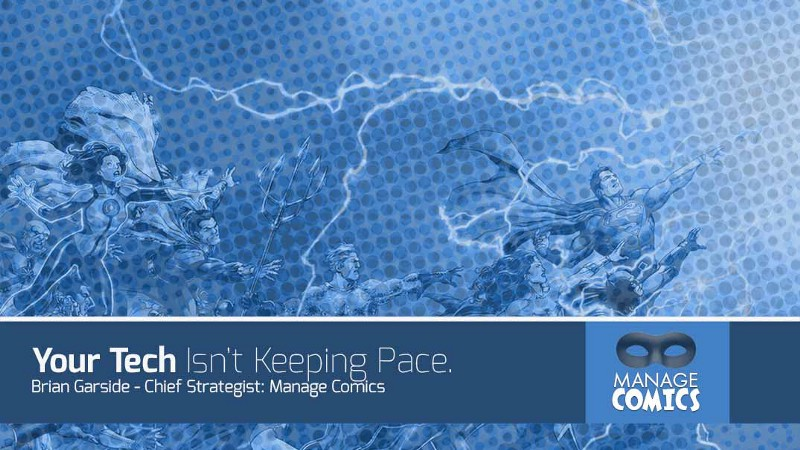 Your Tech Isn't Keeping Pace