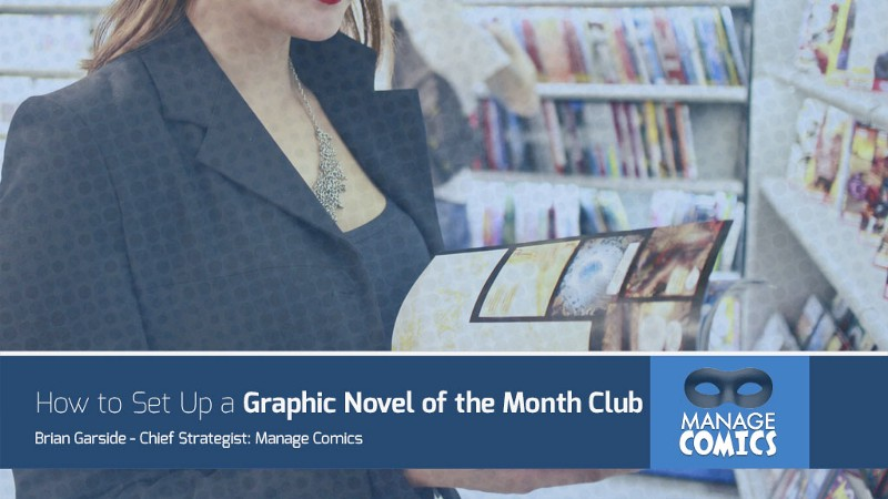 5 Tips for Creating a Graphic Novel of the Month Club