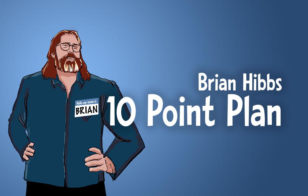 Brian Hibbs 10 Point Plan
