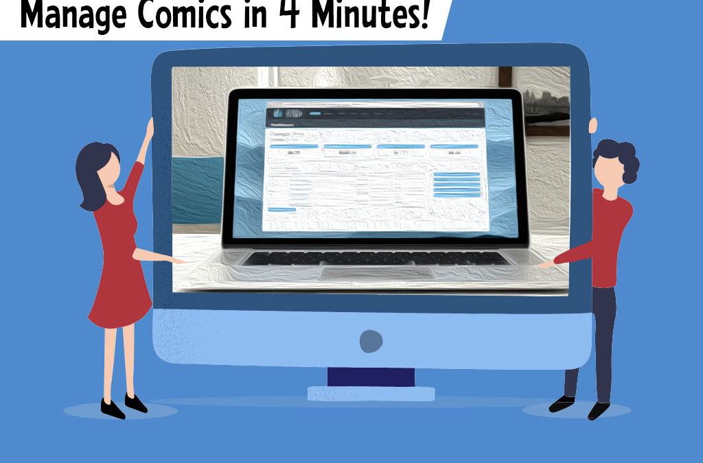 Manage Comics in 4 Minutes