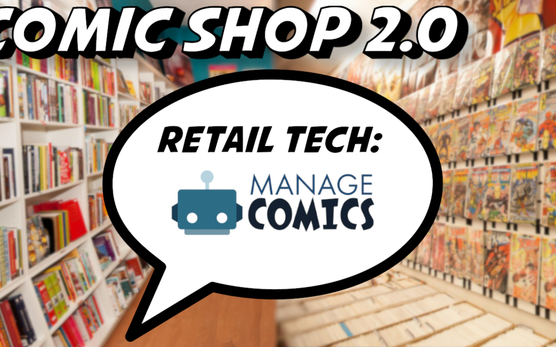 Comic Shop 2.0 with Dan Shahin