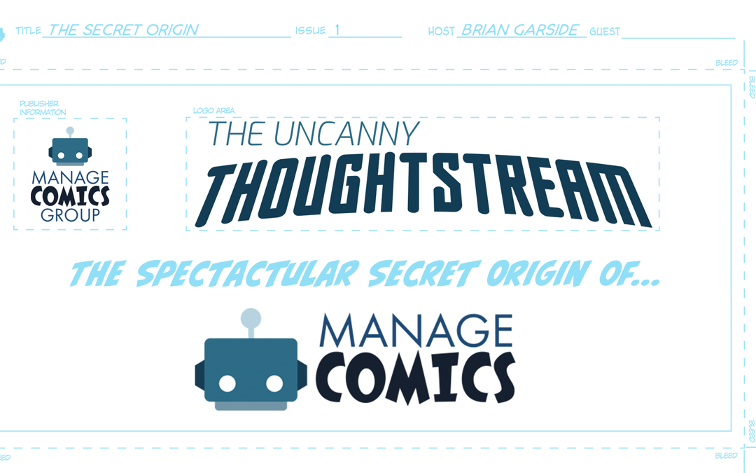 The Secret Origin of Manage Comics – Manage Comics Thoughtstream Issue #1