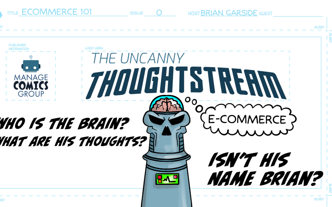 Manage Comics Thoughtstream Issue #0 – Ecommerce 101