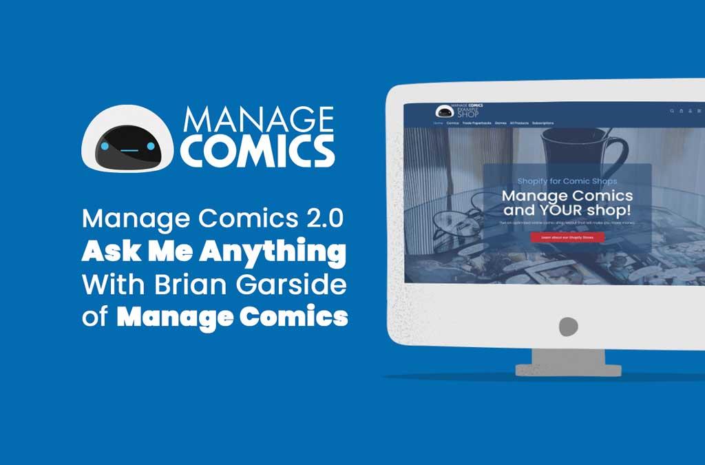 Manage Comics 2 – AMA – August 19