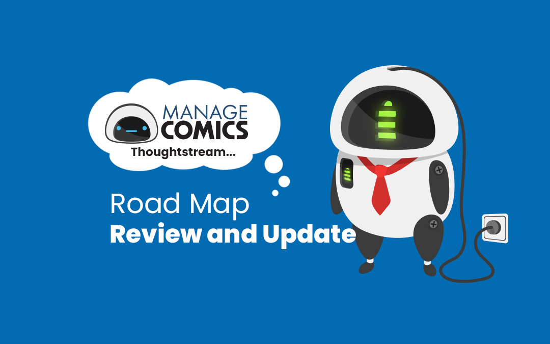 Road Map Review and Update – Manage Comics Thoughtstream