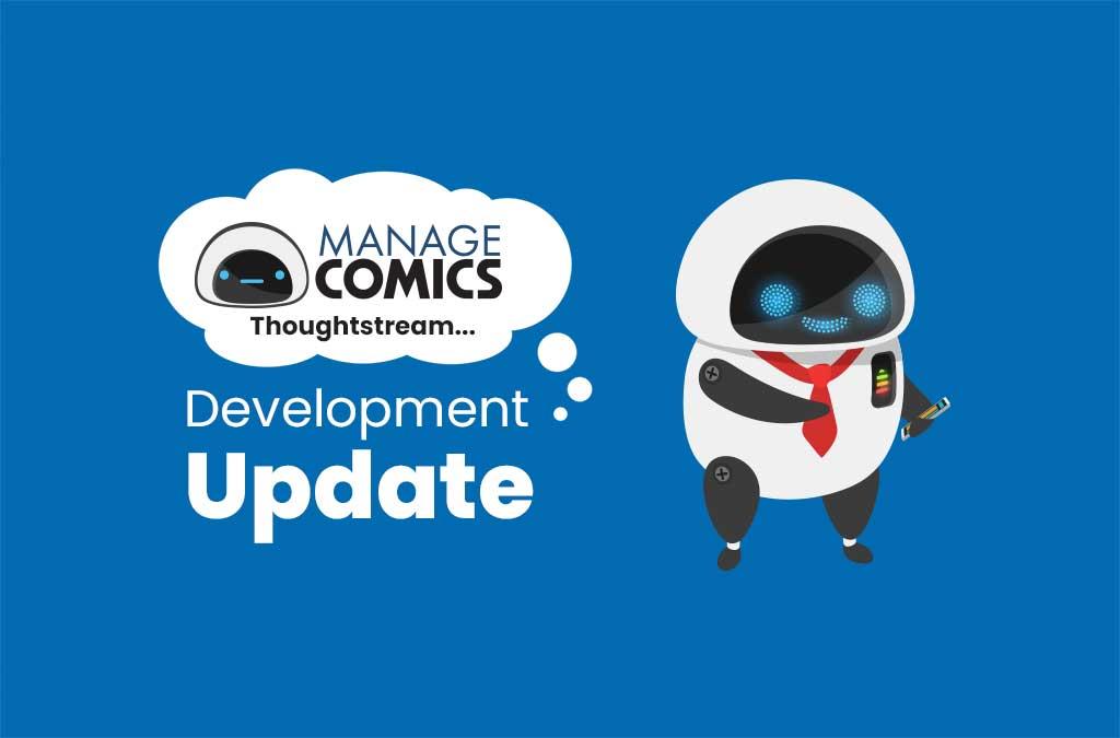 Development Update – Manage Comics Thoughtstream